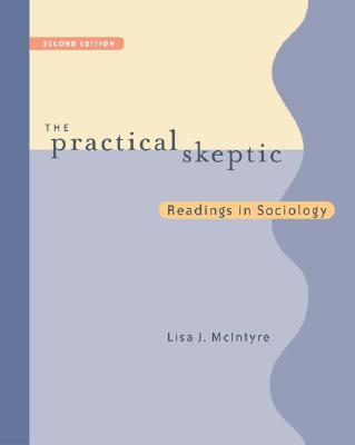 Image for The Practical Skeptic: Readings In Sociology