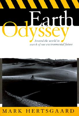Image for Earth Odyssey: Around the World in Search of Our Environmental Future