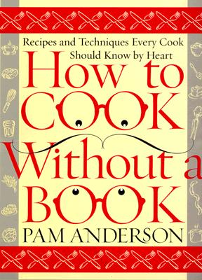Image for HOW TO COOK WITHOUT A BOOK