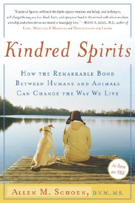 KINDRED SPIRITS : HOW THE REMARKABLE BON, ALLEN M. SCHOEN