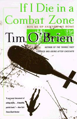 If I Die in a Combat Zone: Box Me Up and Ship Me Home, O'Brien, Tim