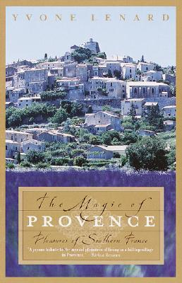 Image for The Magic of Provence: Pleasures of Southern France