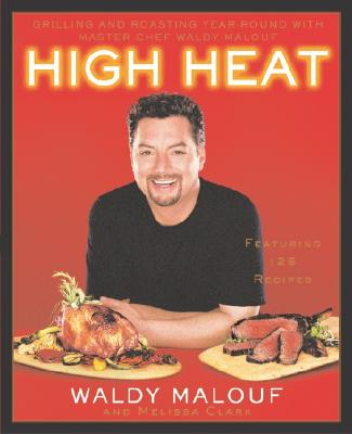 Image for HIGH HEAT : GRILLING & ROASTING YEAR-ROU