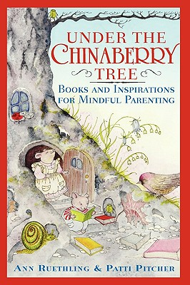 UNDER THE CHINABERRY TREE : BOOKS AND IN, ANN RUETHLING