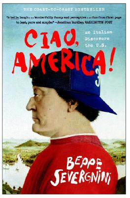 Image for Ciao, America!: An Italian Discovers the U.S.