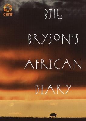Bill Bryson's African Diary, Bryson, Bill