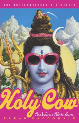 Image for Holy Cow: An Indian Adventure