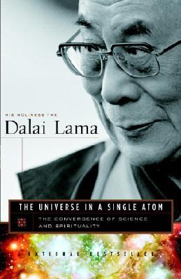 """Universe in a Single Atom, The"", Dalai Lama"