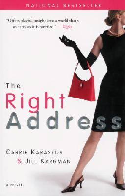 The Right Address, Karasyov, Carrie; Kargman, Jill