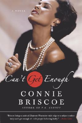 Image for Can't Get Enough: A Novel (P.G. County Series)