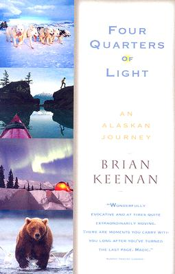 Image for Four Quarters of Light: An Alaskan Journey