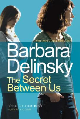 The Secret Between Us, Delinsky, Barbara