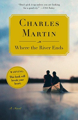 WHERE THE RIVER ENDS, MARTIN, CHARLES