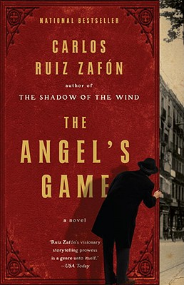The Angel's Game, Carlos Ruiz Zafon