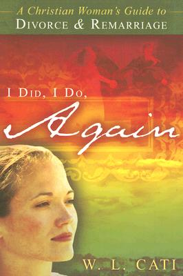 I Did, I Do, Again, Cati, W. L.