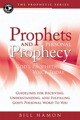 Image for Prophets and Personal Prophecy  God's Prophetic Voice Today