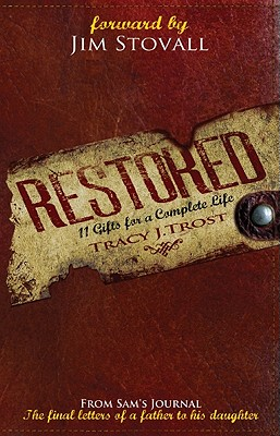 Image for Restored: 11 Gifts For A Complete Life