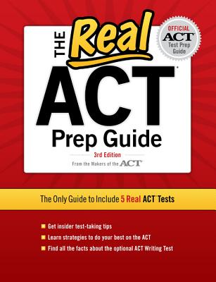 The Real ACT, 3rd Edition (Real ACT Prep Guide), Inc. ACT