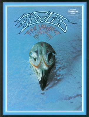 Image for Eagles - Their Greatest Hits 1971-1975 (Authentic Guitar-Tab Editions)