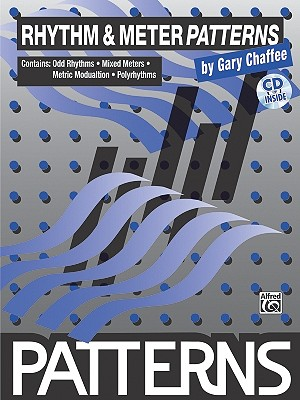 Rhythm & Meter Patterns: Book & CD, Chaffee, Gary