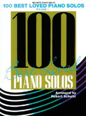 Image for 100 Best Loved Piano Solos, Vol 1 (Big Note Piano Solos)