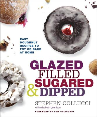Image for Glazed, Filled, Sugared & Dipped: Easy Doughnut Recipes