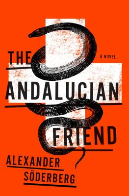 Image for The Andalucian Friend  **SIGNED 1st U.S. Edition / 1st Printing**