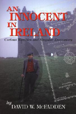 Image for An Innocent in Ireland: Curious Rambles and Singular Encounters