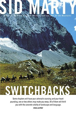 Switchbacks: True Stories from the Canadian Rockies, Marty, Sid