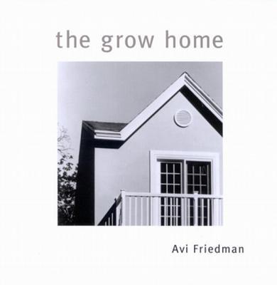 The Grow Home, Friedman, Avi