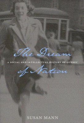 Image for The Dream of Nation: Second Edition (Volume 198) (Carleton Library Series)