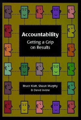 Image for Accountability: Getting a Grip on Results