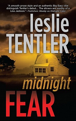 Midnight Fear (The Chasing Evil Trilogy), Leslie Tentler