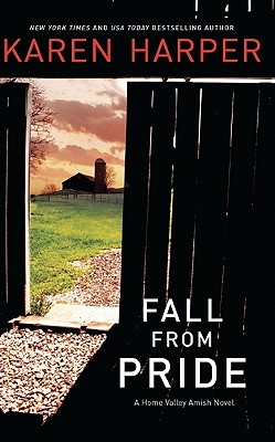 Image for Fall from Pride (A Home Valley Amish Novel)