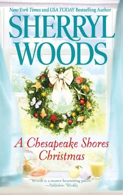 A Chesapeake Shores Christmas, Sherryl Woods