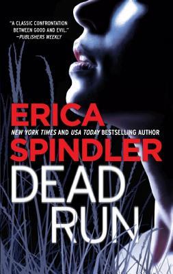 Dead Run, Erica Spindler