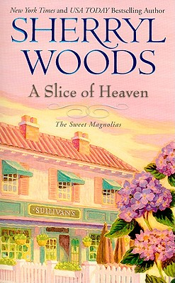 Image for A Slice of Heaven (Sweet Magnolias)