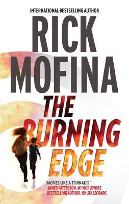 The Burning Edge, Rick Mofina