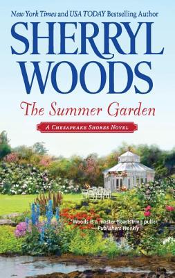 The Summer Garden (Chesapeake Shores), Sherryl Woods
