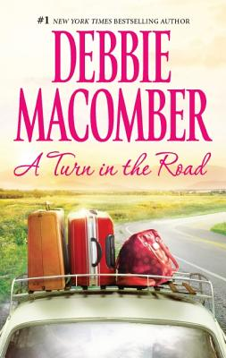 """Turn in the Road, A"", ""Macomber, Debbie"""