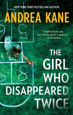 Image for The Girl Who Disappeared Twice (Forensic Instincts)