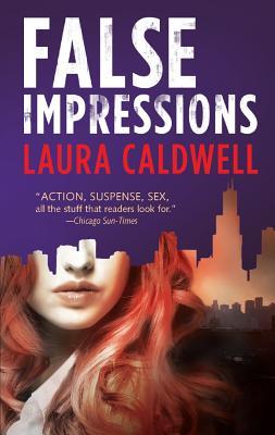 False Impressions, Laura Caldwell