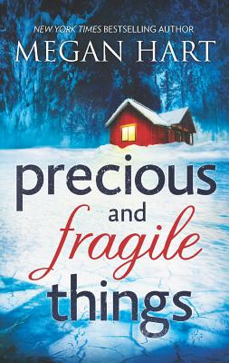 Precious and Fragile Things, Hart, Megan