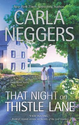 That Night On Thistle Lane (Swift River Valley), Carla Neggers
