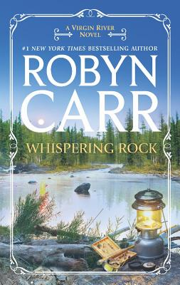 Whispering Rock (Virgin River Novels), Carr, Robyn