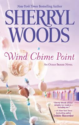Wind Chime Point (An Ocean Breeze Novel), Woods, Sherryl