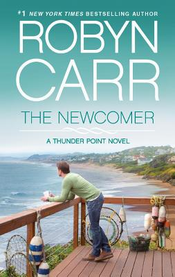 "The Newcomer (Thunder Point), ""Carr, Robyn"""