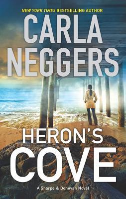 "Heron's Cove (A Sharpe & Donovan Novel), ""Neggers, Carla"""