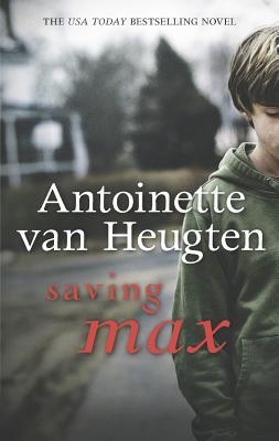 Saving Max, Antoinette van Heugten