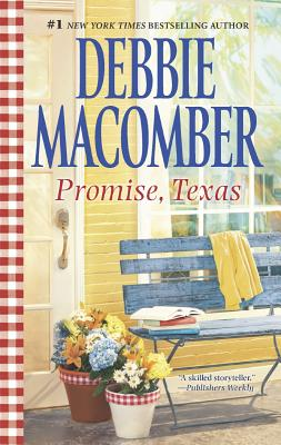 Promise, Texas (Heart of Texas), Debbie Macomber